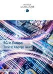 5G in Europe - Time to Change Gear